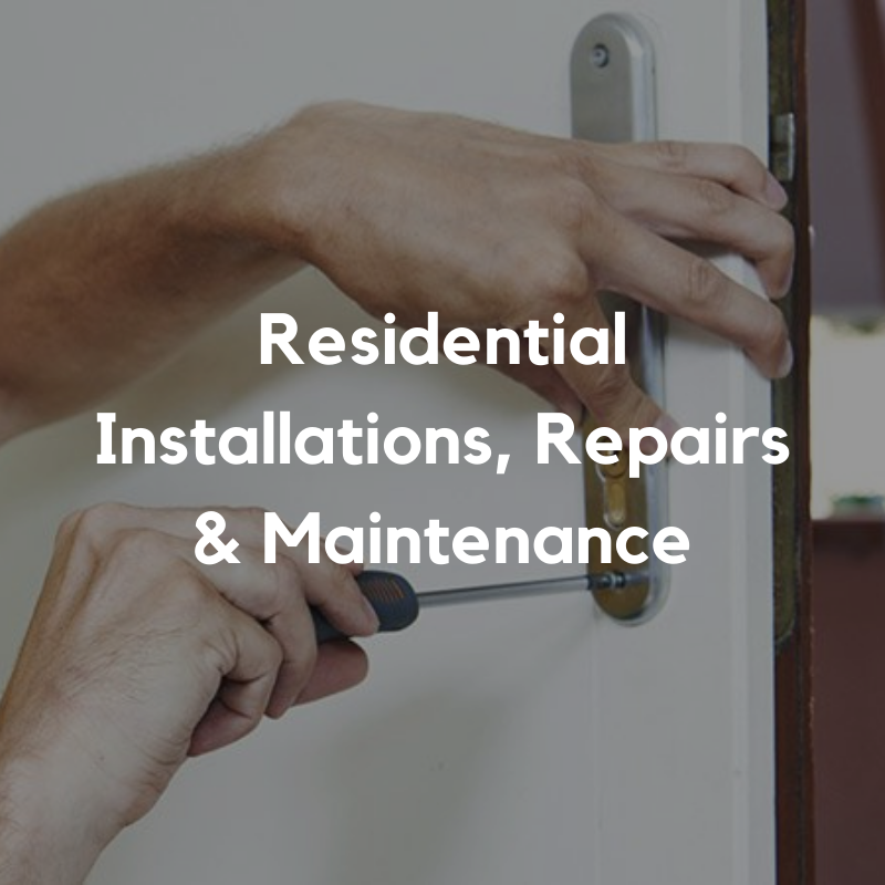 Residential Installations, repairs and Maintenance